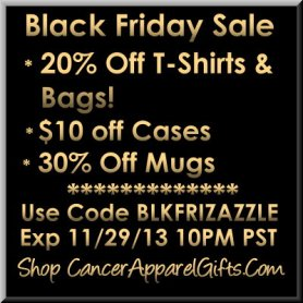 Black Friday Savings on Cancer Awareness T-Shirts and Gifts