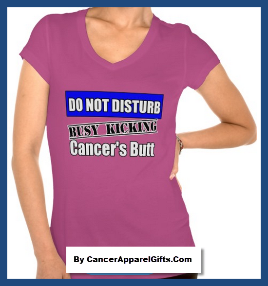 Do Not Disturb Kicking Cancer S Butt Funny Shirts Cancerapparelgifts Com Awareness Blog
