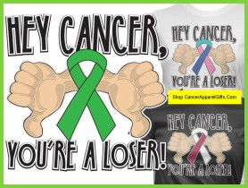 Hey Cancer You're a Loser Shirts
